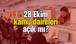 28 Ekim kamu daireleri, noterler ve...