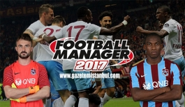 Football Manager FM 2017 Trabzonspor...