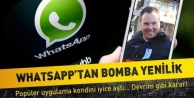WhatsApp'tan dev müjde!