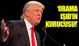 Obama IŞİD'in kurucusudur!