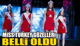 Miss Turkey 2016'da 4 kraliçe seçildi