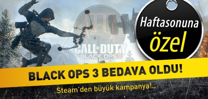 Call of Duty Black Ops 3 Steam'de bedava oldu!