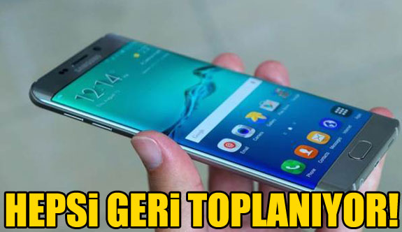 Galaxy Note 7'ler toplanıyor!