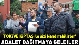 Adalet dağtmaya geldiler!