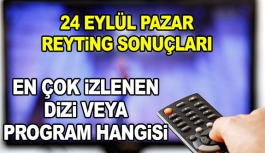 24 Eylül 2017 Pazar Reyting Sonuçları...