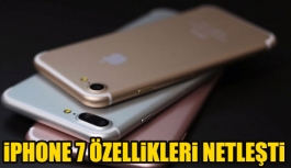 iPhone 7 ve iPhone 7 plus özellikleri netleşti